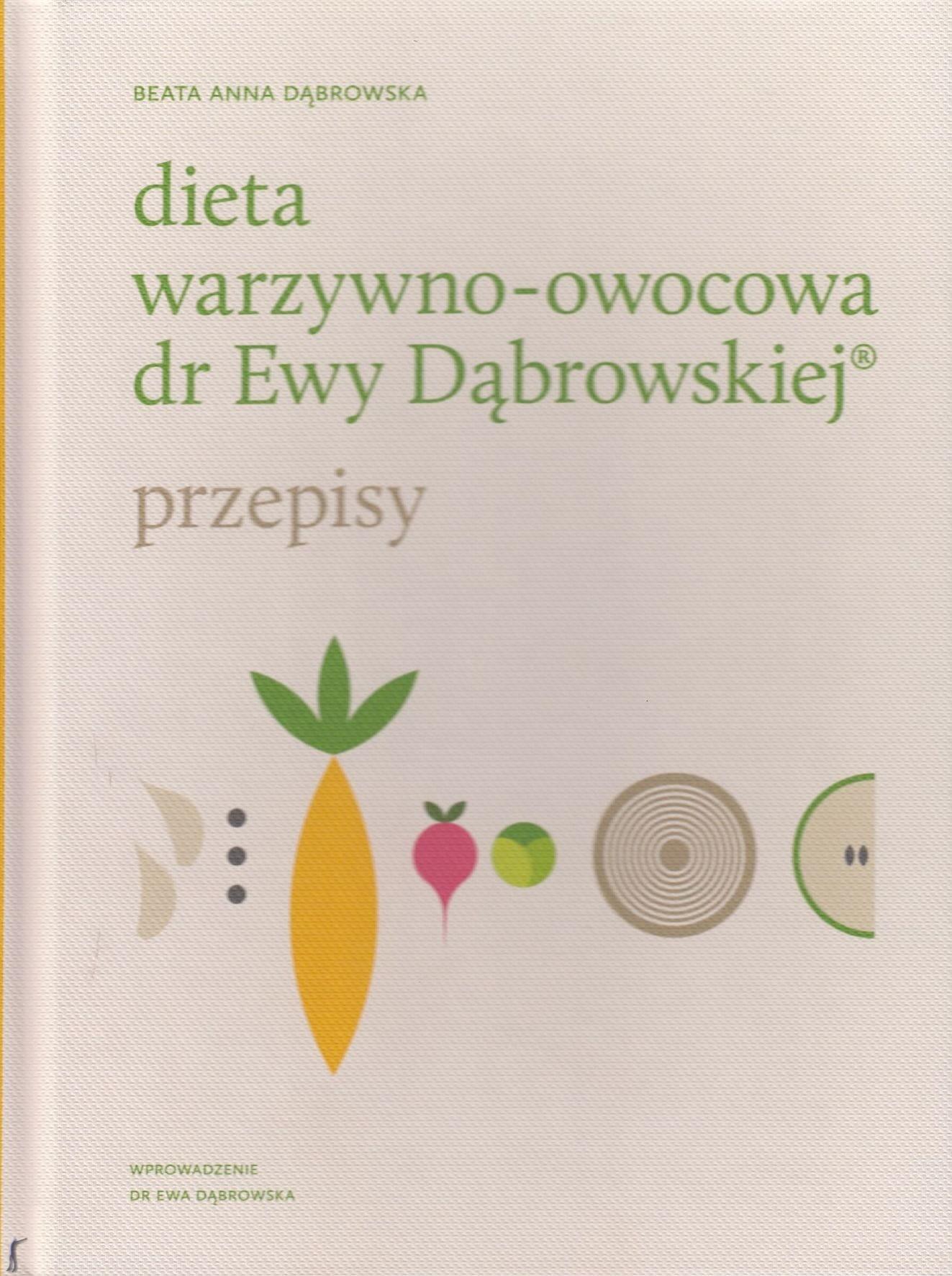 Dieta Warzywno Owocowa Dr Ewy Dabrowskiej Przepisy