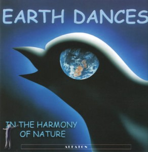 Earth Dances - In the harmony of nature