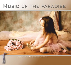 Music of the Paradise reedycja CD